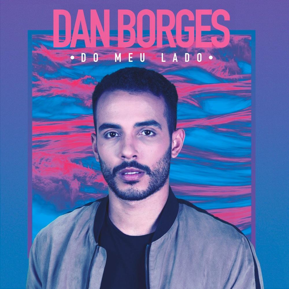 Dan Borges - Do Meu Lado
