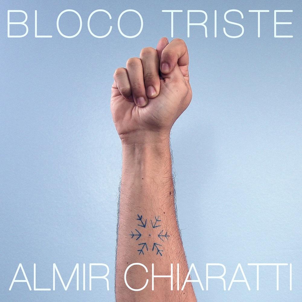 Almir Chiaratti - Bloco Triste