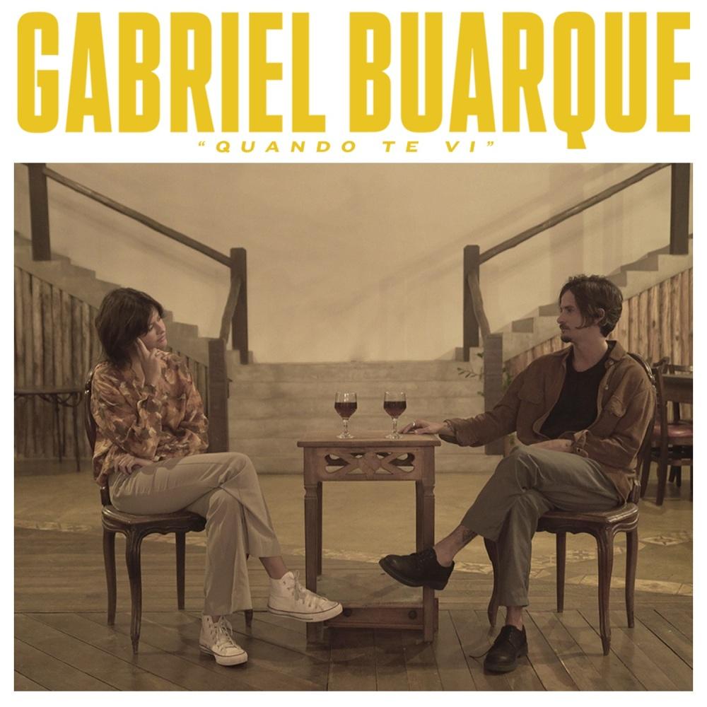 Gabriel Buarque - Quanto Te Vi