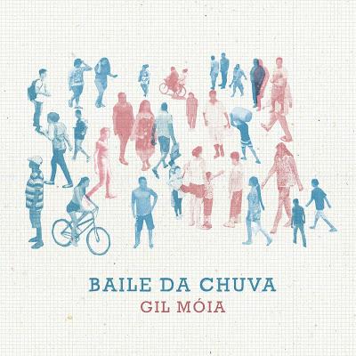 Gil Móia - Baile da Chuva